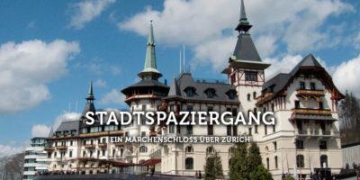 Stadtführung, Dolder, Grand Hotel, Stadtentwicklung, Zürich, Historismus, Jugendstil, Chiodera & Tschudy, Antonio De Grada