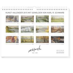 Kunst-Kalender 2015 mit Landschaften von Karl R. Schwarb (1914-1999)