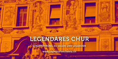 Sagen, Legenden, Chur, Stadtführung, Spaziergang, Geschichte, Kultur